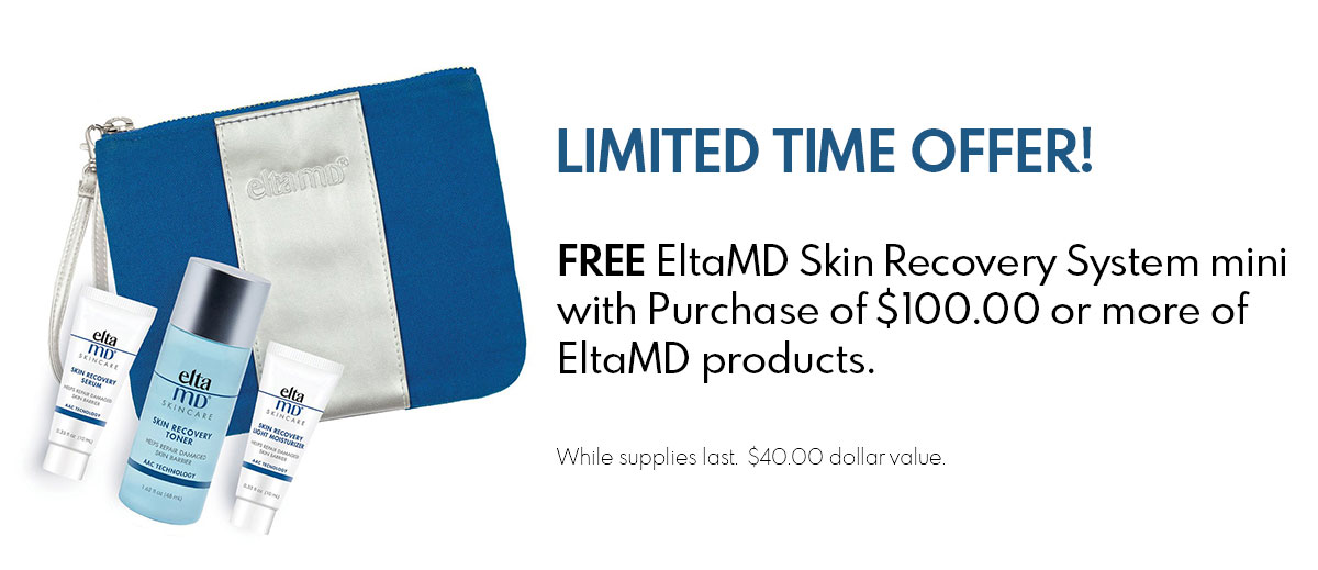 FREE EltaMD Skin Recovery System mini with Purchase of $100.00 or more of EltaMD products.
